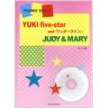 YUKI five-star and 「ワンダーライン」 JUDY&MARY ピアノ・ソロ