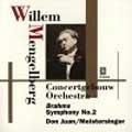 Brahms : Symphony no 2, R.Strauss : Don Juan, etc / Mengelberg