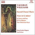 Vaughan Williams: Mass in G minor, Motets