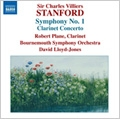 Stanford: Symphonies Vol.4 - No.1 Clarinet Concerto / Robert Plane(cl), David Lloyd-Jones(cond), Bournemouth Symphony Orchestra