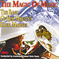 The Magic of Music -G.Richards, G.Tinner, H.Mancini, etc / Chris Davis(cond), Band of Her Majesty's Royal Marines