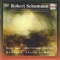 Schumann -In the Interpretation Regarding of the Great Russian Pianists: Kreisleriana Op.16, Papillons Op.2, Fantasiestucke Op.12 (1951-52) / Heinrich Neuhaus(p), Vladimir Sofronitsky(p), Maria Yudina(p)