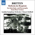 Britten: Sinfonia da Requiem, Sea Interludes and Passacaglia from Peter Grimes