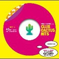 CLUB CACTUS HITS<初回生産限定盤>