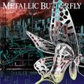 METALLIC BUTTERFLY<通常盤>