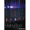 Baby Boo LIVE! ~25.Dec.05~