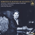 The Danish Radio Concert; Arias & Songs; Gluck, R.Strauss, Wagner (4/14/1957) / Kirsten Flagstad(S), Johann Hye-Knudsen(cond), Orchestra and Chorus of the Danish Radio Johann Hye-Knudsen