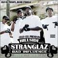 Hillside Stranglaz: Bad Influence