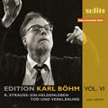 """Edition Karl Bohm Vol.6 -R.Strauss: Symphonic Poems """"Ein Heldenleben"""" Op.40 (4/23-24/1951), """"Tod und Verklarung"""" Op.24 (3/25/1950) / RIAS SO, etc"""
