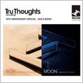Tru Thoughts Sun & Moon