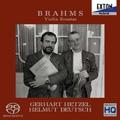 ブラームス: ヴァイオリン・ソナタ第1番 Op.78 「雨の歌」, 第2番 Op.100, 第3番 Op.108 / ゲアハルト・ヘッツェル, ヘルムート・ドイチュ