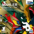 マンフレッド・ホーネック/マーラー: 交響曲第1番「巨人」 [EXCL-00026]