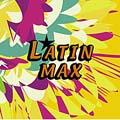 ラテン MAX