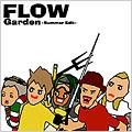 Garden ~Summer Edit~