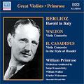 H. Casadesus: Viola Concerto in B Minor in The Style of Handel; Walton: Viola Concerto; Berlioz: Harold in Italy