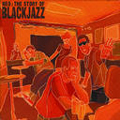 THE STORY OF BLACKJAZZ