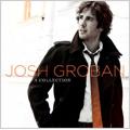 Josh Groban: A Collection