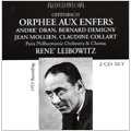 Offenbach: Orphee Aux Enfers (1953) / Rene Leibowitz(cond), Paris Philharmonic Orchestra & Chorus, Andre Dran(T), Bernard Demigny(Br), Claudine Collart(S), etc