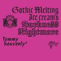 "Gothic Melting Ice Cream's Darkness ""Nightmare"" [CD+DVD]"