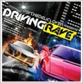 PSYCHEDELIC LOVER presents -DRIVING RAVE-