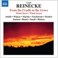 Reinecke: Von der Wiege bis zum Grabe, etc / Boston Symphony Orchestra Members