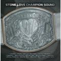 STONELOVE CHAMPION SOUND VOLUME ONE