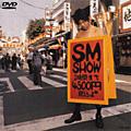 SM SHOW