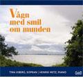 WAKE UP WITH AA SMILE -DANISH SONGS:NIELSEN/GEBAUER/LANGE-MULLER/ETC:TINA KIBERG(S)/HENRIK METZ(p)