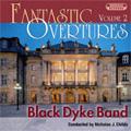 Fantastic Overtures Vol.2 -Wagner, O.Nicolai, Verdi, etc / Nicholas J. Childs(cond), Black Dyke Band