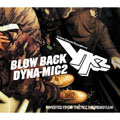 BLOW BACK DYNA-MIC2