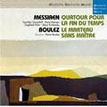 メシアン:世の終わりのための四重奏曲 ブーレーズ:マルトー・サン・メートル