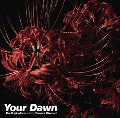 Your Dawn/the originators featuring Tomomi Ukumori
