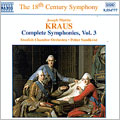 Kraus: Symphonies, Volume 3