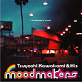 moodmakers' mood[CCCD]