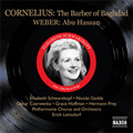 P.Cornelius: The Barber of Baghdad (1956); Weber: Abu Hassan (1944)/ Elisabeth Schwarzkopf(S), Gerhard Unger(T), Hermann Prey(Bs-Br), Leopold Ludwig(cond), Philharmonia Orchestra, etc