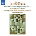 Leyendecker:Violin Concerto/Symphony No.3:Johannes Kalitzke