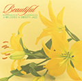 Beautiful J-melodies in smooth Jazz<初回生産限定盤>