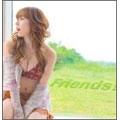 Friends! [CD+DVD]<初回限定盤A>