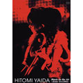 HITOMI YAIDA Music in the Air~dome live 2004~