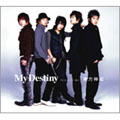 My Destiny [CD+DVD]
