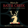 Music for Battle Creek -The Brass Band Music of Philip Sparke: The Conqueror, Tuba Concerto, etc / Nicholas J.Childs(cond), Black Dyke Band