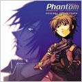 OVA『ファントム-PHANTOM THE ANIMATION-』オリジナルサウンドトラック