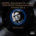 Chopin: Piano Sonata No.2; Schumann: Kinderszenen, Carnaval (1953) / Alfred Cortot(p)