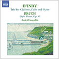 Bruch:8 Pieces Op.83/D'Indy:Trio For Clarinet, Cello & Piano Op.29:Amici Ensemble