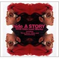 A STORY 1998 hide LAST WORKS~121日の軌跡~