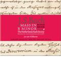 J.S.BACH:MASS IN B MINOR BWV.232 :JOS VAN VELDHOVEN(cond)/NETHERLANDS BACH SOCIETY/DOROTHEE MIELDS(S)/ETC