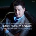 Mozart: Arias for Male Soprano / Michael Maniaci, Martin Pearlman, Boston Baroque