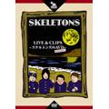 LIVE & CLIPS ~スケルトンズのAVD(アチブイディー)~