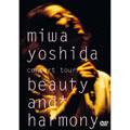 吉田美和/miwa yoshida concert tour beauty and harmony [ESBL-2131]