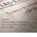 Monteverdi: Seventh Book of Madrigals / Cavina, La Venexiana
